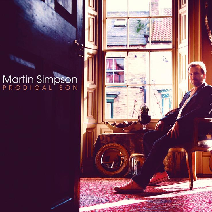 Martin Simpson - Prodigal Son