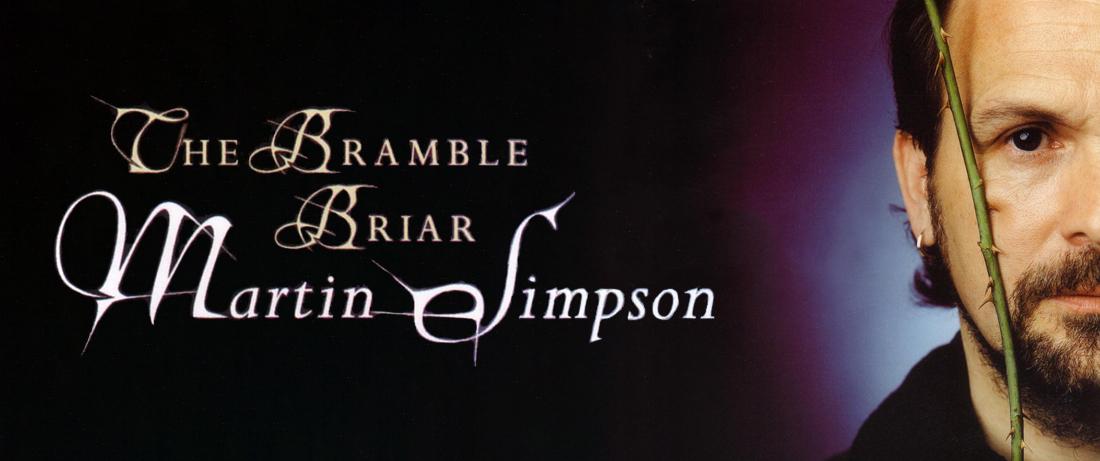 Martin Simpson - The Bramble Briar