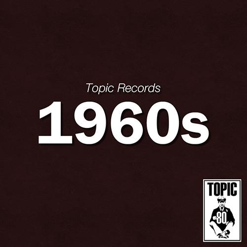 Topic Records - 1960s