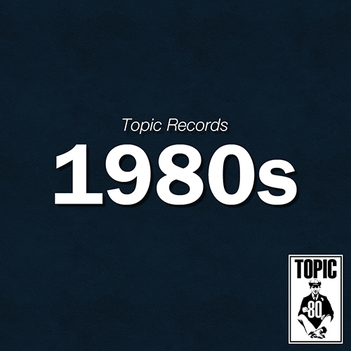 Topic Records - 1980s